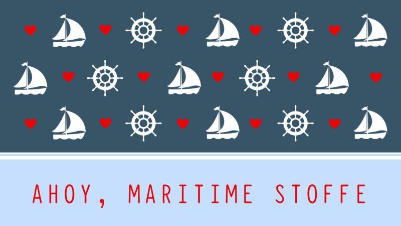 ahoy maritime stoffe